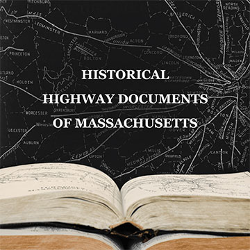 Massachusetts Historical Highway Documents